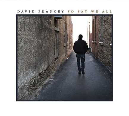 DavidFrancey-SoSayWeAll-Cover-Mediumsm